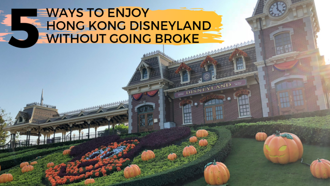 5 ways to enjoy Hong Kong Disneyland without going broke